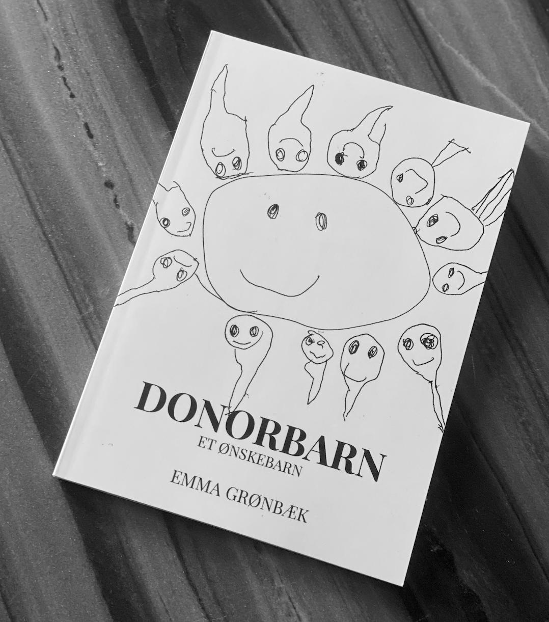 Emma Grønbæk - Donorbarn Et Ønskebarn